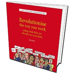 Revolutionise The Way You Work 2007