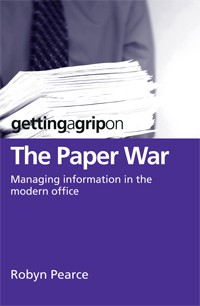 Getting A Grip on the Paper War &#8211; Managing information in the modern office
