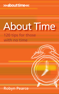 About Time - 120 tips for those with no time